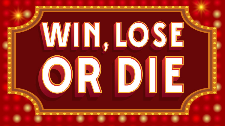 "A Murder Mystery Dinner Theater ""Win, Lose, or Die"""