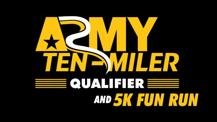 Army Ten-Miler Qualifier and 5K Fun Run