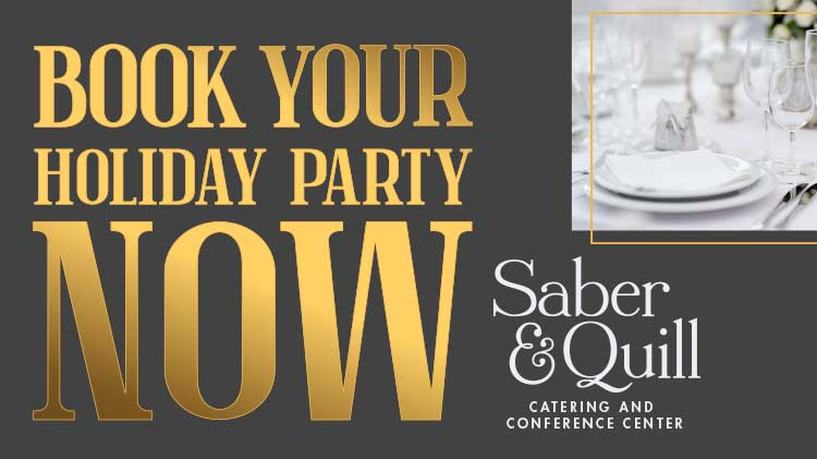 Book Your Holiday Party Now at Saber & Quill