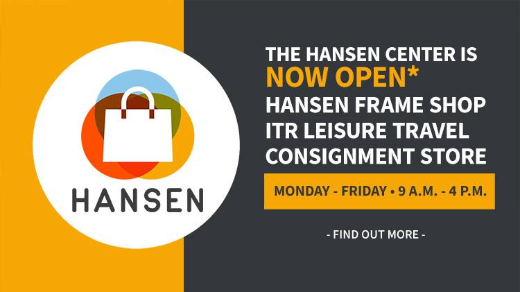 Hansen Center Reopens